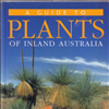 A Guide to Plants of Inland Australia