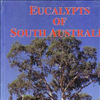 Eucalypts of South Australia