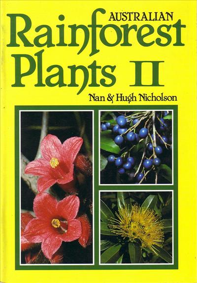 Australian Rainforest Plants Vol 2 • Australian Native ...