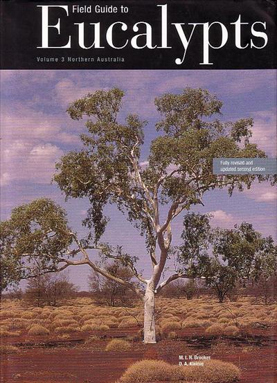 Field Guide to Eucalypts Vol 3 • Australian Native Plants ...