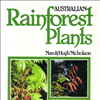 Australian Rainforest Plants Vol 1