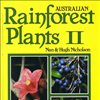 Australian Rainforest Plants Vol 2