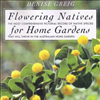 Flowering Natives for Home Gardens