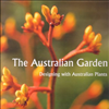 The Australian Garden. Designing with Australian Plants