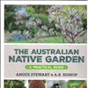 The Australian Native Garden. A Practical Guide